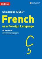Cambridge IGCSE™ French Workbook (Collins Cambridge IGCSE™)