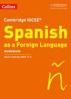 Cambridge IGCSE™ Spanish Workbook (Collins Cambridge IGCSE™)