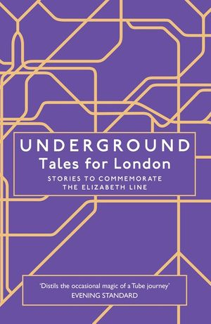Underground: Tales for London book image