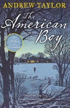 The American Boy Paperback  by Andrew Taylor