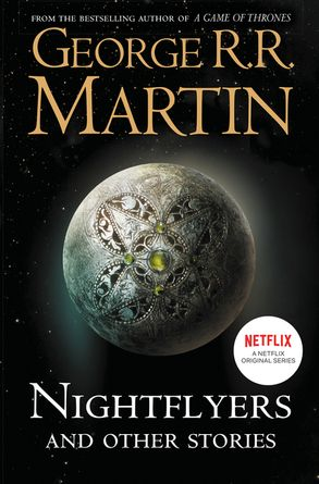 Cover image - Nightflyers And Other Stories