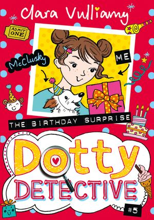 The Birthday Surprise (Dotty Detective, Book 5) book image