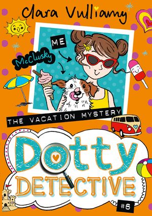 The Vacation Mystery (Dotty Detective, Book 6) book image