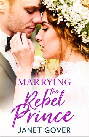 Marrying the Rebel Prince: Your invitation to the most uplifting romantic royal wedding of 2018! book image