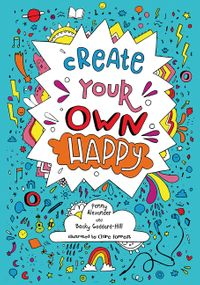 create-your-own-happy-activities-to-boost-childrens-happiness-and-emotional-resilience