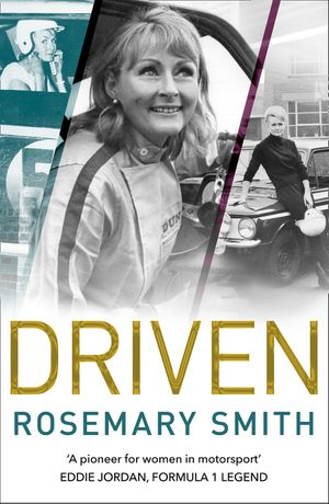 Driven: A pioneer for women in motorsport – an autobiography book image