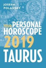 Taurus 2019: Your Personal Horoscope