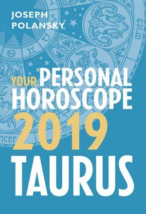 Taurus 2019: Your Personal Horoscope book image
