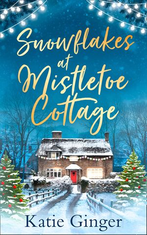 Snowflakes at Mistletoe Cottage book image