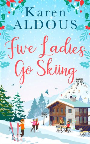 Five Ladies Go Skiing book image