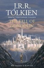 The Fall of Gondolin Hardcover  by J. R. R. Tolkien