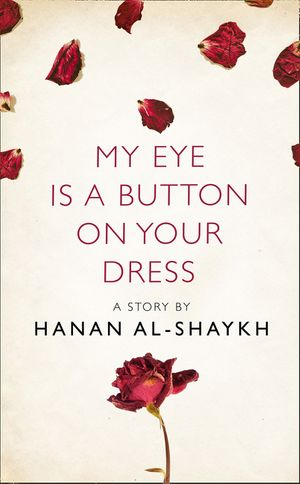 My Eye is a Button on Your Dress: A Story from the collection, I Am Heathcliff book image