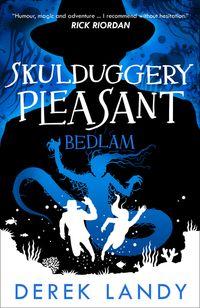 bedlam-skulduggery-pleasant-book-12