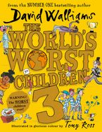 The World's Worst Children 3 Hardcover  by David Walliams