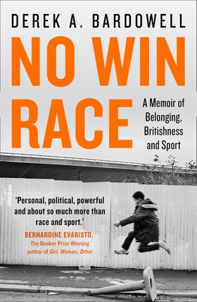 No Win Race: A Memoir of Belonging, Britishness and Sport