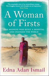 a-woman-of-firsts-the-midwife-who-built-a-hospital-and-changed-the-world