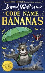 Code Name Bananas Hardcover  by David Walliams