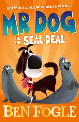 Mr Dog and the Seal Deal (Mr Dog)