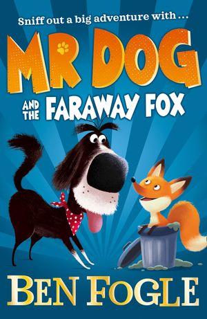 Mr Dog and the Faraway Fox (Mr Dog) book image