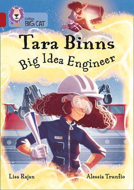 Tara Binns: Big Idea Engineer: Band 14/Ruby (Collins Big Cat)