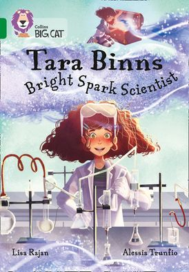 Tara Binns: Bright-spark Scientist: Band 15/Emerald (Collins Big Cat)