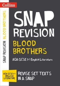 blood-brothers-aqa-gcse-9-1-english-literature-text-guide-collins-gcse-9-1-snap-revision