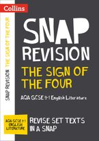 The Sign of Four: New Grade 9-1 GCSE English Literature AQA Text Guide (Collins GCSE 9-1 Snap Revision)