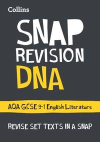 dna-aqa-gcse-9-1-english-literature-text-guide-collins-gcse-9-1-snap-revision