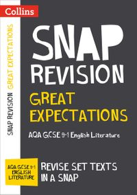 great-expectations-aqa-gcse-9-1-english-literature-text-guide-collins-gcse-9-1-snap-revision