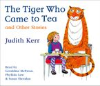 The Tiger Who Came to Tea and other stories CD collection CD-Audio  by Judith Kerr