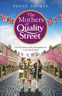 the-mothers-of-quality-street-quality-street-book-2