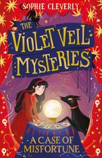 A Case of Misfortune (The Violet Veil Mysteries, Book 2)