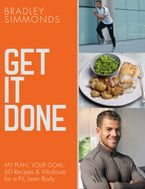 get-it-done-my-plan-your-goal-60-recipes-and-workout-sessions-for-a-fit-lean-body