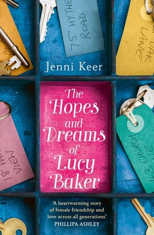 The Hopes and Dreams of Lucy Baker: The most heart-warming book you'll read this year book image
