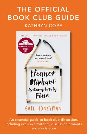 The Official Book Club Guide: Eleanor Oliphant is Completely Fine book image