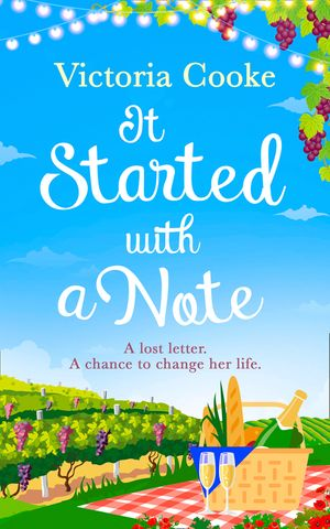 It Started With A Note: A brand-new uplifting read of love and new adventures for 2018! book image