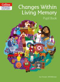 collins-primary-history-changes-within-living-memory-pupil-book