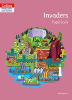 Collins Primary History – Invaders Pupil Book