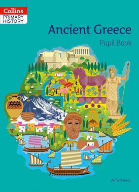 Collins Primary History – Ancient Greece Pupil Book
