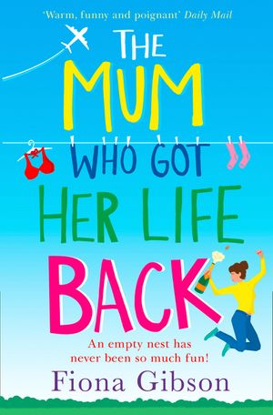 The Mum Who Got Her Life Back book image