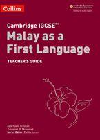 Cambridge IGCSE™ Malay as a First Language Teacher's Guide (Collins Cambridge IGCSE™)