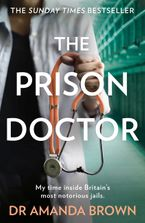 The Prison Doctor Paperback  by Dr Amanda Brown