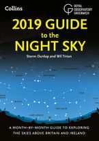2019-guide-to-the-night-sky-a-month-by-month-guide-to-exploring-the-skies-above-britain-and-ireland