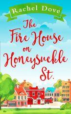 the-fire-house-on-honeysuckle-street