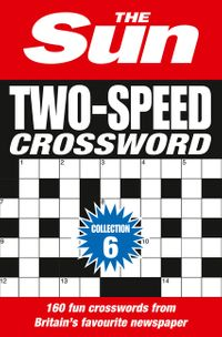 the-sun-two-speed-crossword-collection-6-160-two-in-one-cryptic-and-coffee-time-crosswords