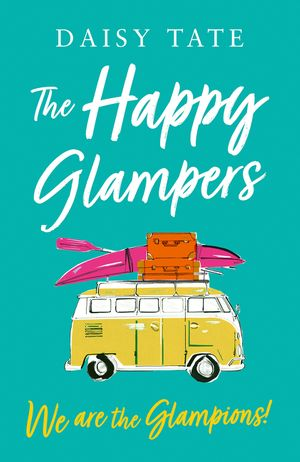 We are the Glampions! (The Happy Glampers, Book 4) book image