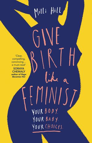 Give Birth Like a Feminist book image