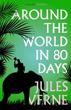 around-the-world-in-eighty-days-collins-classics