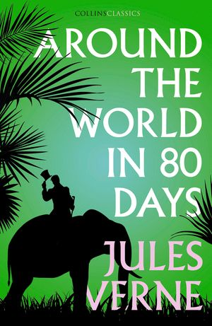Around the World in Eighty Days (Collins Classics) book image