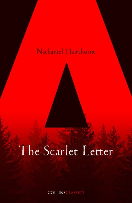 The Scarlet Letter Collins Classics